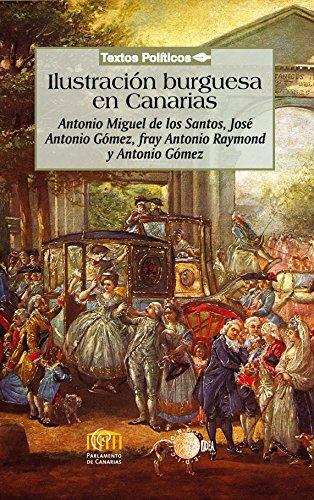 Ilustración burguesa en Canarias (Biblioteca de textos políticos)