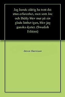 Jag kunde aldrig ha trott det utan erfarenhet, men som Joe och Biddy blev mer på sin glada lätthet igen, blev jag ganska dyster. (Swedish Edition)
