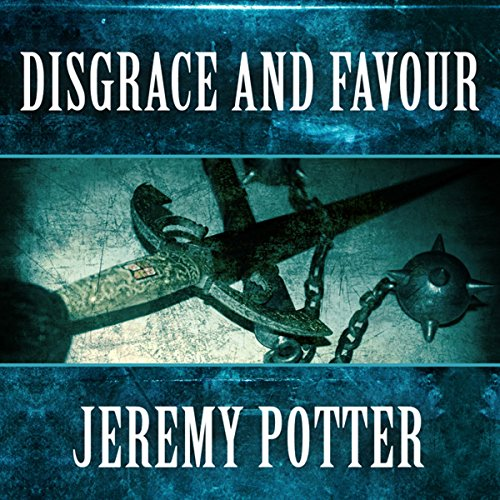 Disgrace and Favour audiobook cover art