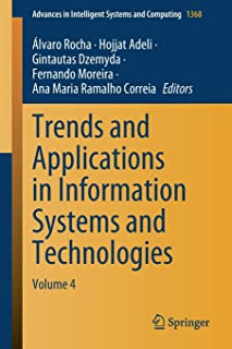 Trends and Applications in Information Systems and Technologies: Volume 4