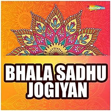 Bhala Sadhu Jogiyan
