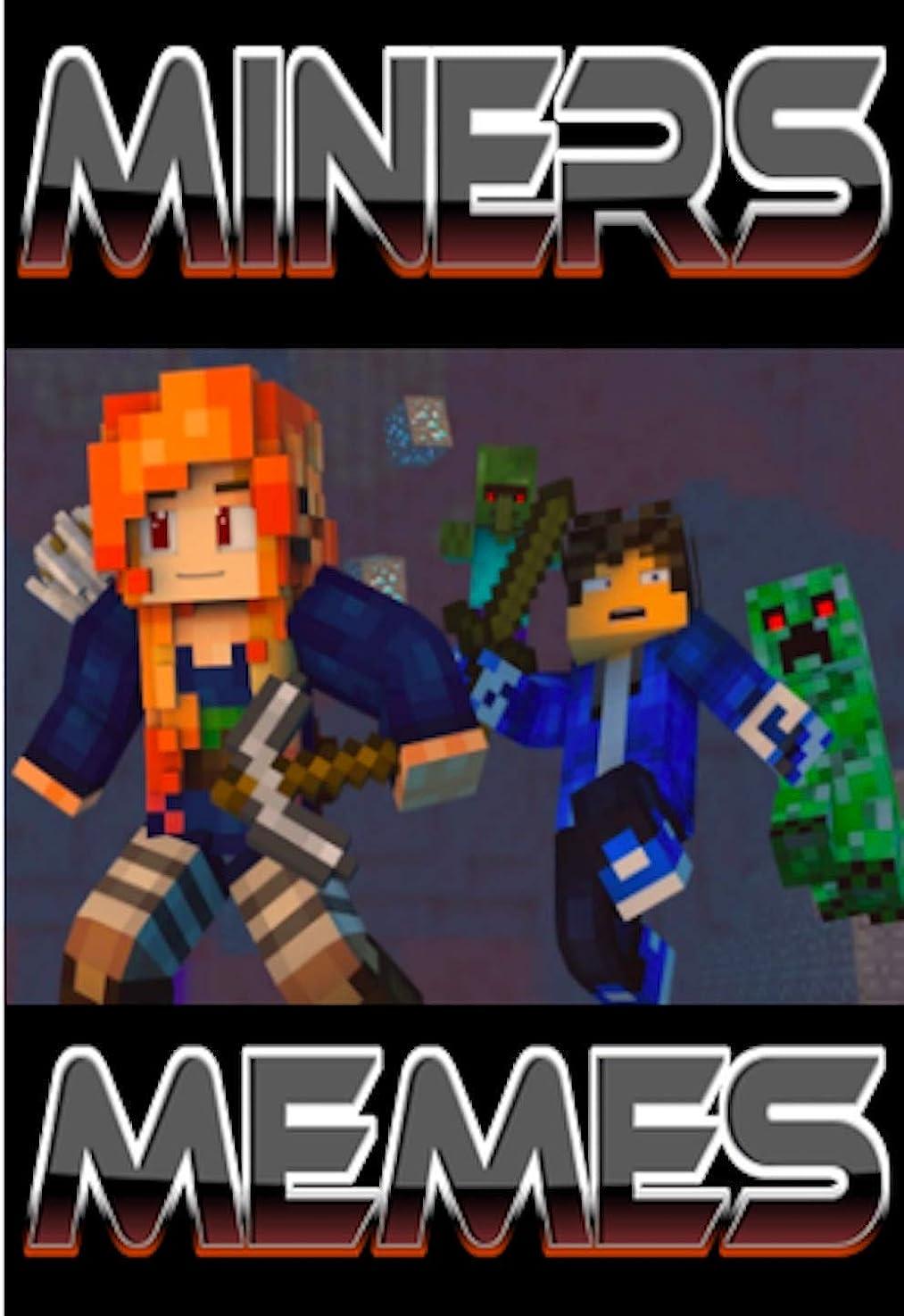親愛なサバントペッカディロMemes: UNOFFICIAL Minecraft Funny Memes Miners Extra Funny Minetastic Awesome Memes Comics Book 1 (English Edition)
