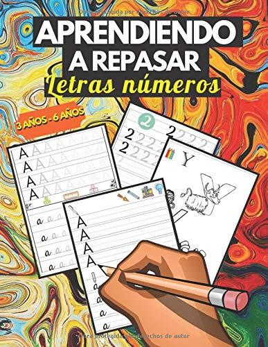 Aprendiendo a repasar: Aprender a escribir letras y numeros 3 años - 6 años , grafomotricidad cuadernos caligrafia infantil , Primeros Ejercicios De Escritura Para Aprender El Alfabeto