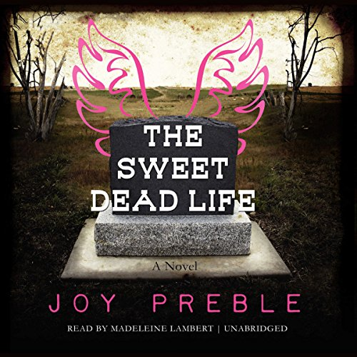 The Sweet Dead Life audiobook cover art