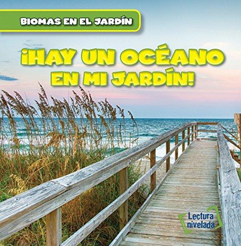 Hay un Océano en mi Jardín! / There's an Ocean in My Backyard!: 4 (Biomas en el Jardín / Backyard Biomes)