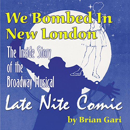 We Bombed in New London audiobook cover art