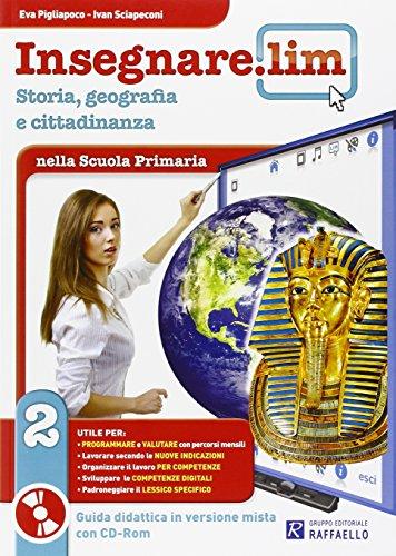 Insegnare Lim. Storia e geografia. Guida didattica. Per la 2ª classe elementare