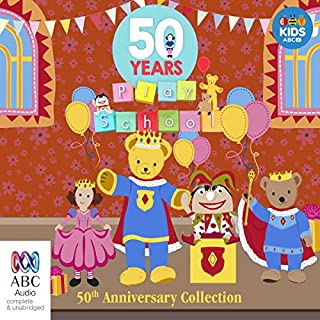 Play School 50th Anniversary Audiobook cover art