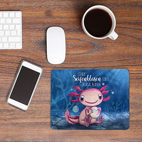 ilka parey wandtattoo-welt Mousepad Mouse pad Mauspad mit Axolotl Spruch Seifenblasen statt Trübsal Blasen Mausunterlage Bedruckt Mouse Pads Tier mp80