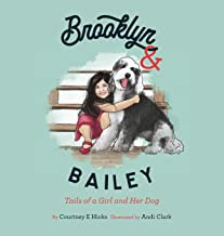 Brooklyn & Bailey: Tails of a Girl and Her Dog