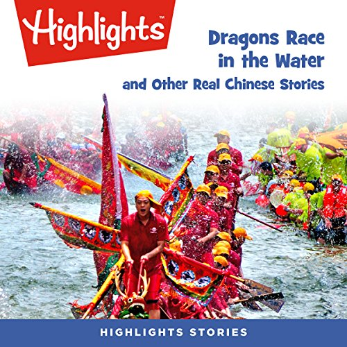 Dragons Race in the Water and Other Real Chinese Stories cover art