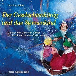 Der Geschichtenkönig und das Sternenkind Titelbild