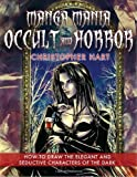 Manga Mania Occult & Horror: How to Draw the Elegant and Seductive Characters of the Dark