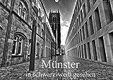 Münster in schwarz-weiß gesehen (Wandkalender 2017 DIN A2 quer): Münster, eine westfälische Metropole, eine sehenswerte Stadt. (Monatskalender, 14 Seiten ) (CALVENDO Orte)