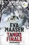 Tango Finale: Kommissar Rohleffs zweiter Fall: Kriminalroman (Kommissar Rohleffs Fall 2)