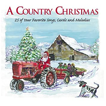 A Country Christmas: Celebrate The Season