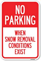 """No Parking When Snow Removal Conditions Exist 