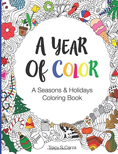 A Year Of Color: A Seasons & Hol...