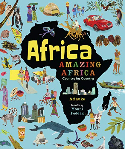 Compare Textbook Prices for Africa, Amazing Africa: Country by Country  ISBN 9781406376586 by Atinuke