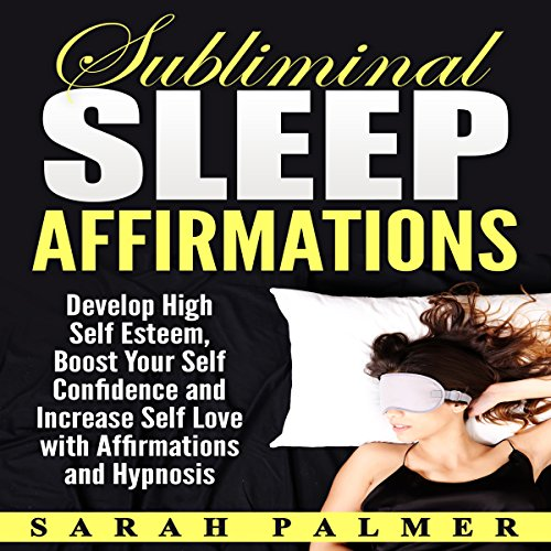 Subliminal Sleep Affirmations audiobook cover art