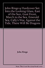 John Ringo 9 Hardcover Set: Into the Looking Glass, East of the Sun, Gust Front, March to the Sea, Emerald Sea, Cally's War, Against the Tide, There Will Be Dragons