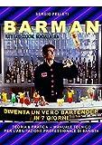 barman: diventa un vero bartender in 7 giorni (ristorazione ho.re.ca. vol. 5)