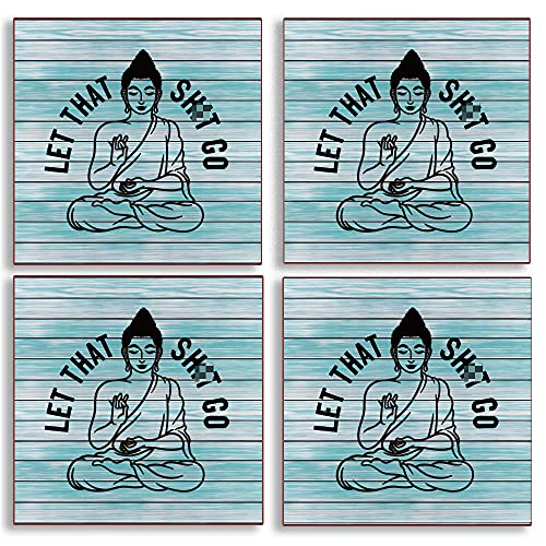 let That sh t go Funny Buddha Coasters for Drinks with Cork Backing, Coffee Tea Drinks Lover Yoga Housewarming Gifts Apartment Living Room Kitchen Room Bar Coffee Counter Decor