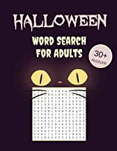 Halloween Word Search For Adults: 30+ Spooky Puzzles - With Scary Pictures - Trick-or-Treat Yourself to These Eery Large-P...