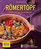 Römertopf: Zart und saftig schmoren (GU KüchenRatgeber)