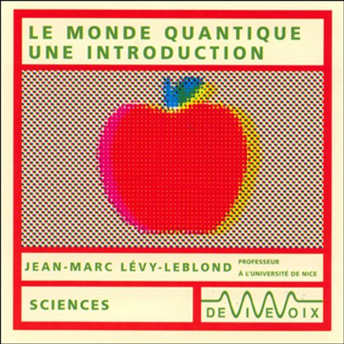 Couverture de Le monde quantique - une introduction