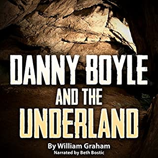 Danny Boyle and the Underland audiobook cover art