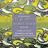 """ストラヴィンスキー : バレエ音楽《春の祭典》, エトヴェシュ : ヴァイオリン協奏曲第3番《アルハンブラ》 / パブロ・エラス=カサド、 パリ管弦楽団、イザベル・ファウスト (Stravinsky : Le Sacre du printemps, Eotvos : """"Alhambra"""" Concerto / Pablo Heras-Casado, Isabelle Faust, Orchestre de Paris) [CD] [Import] [日本語帯・解説付き]"""