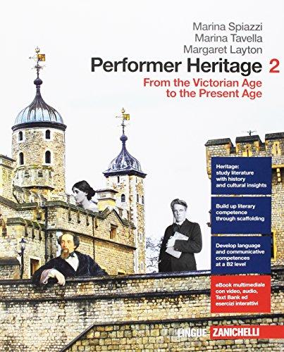 Performer heritage. Per le Scuole superiori. Con aggiornamento online [Lingua inglese]: Vol. 2