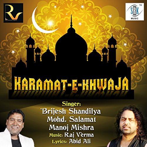 Brijesh Shandilya, Mohammad Salamat & Manoj Mishra