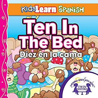 Kids Learn Spanish: Ten in the Bed (Counting) cover art