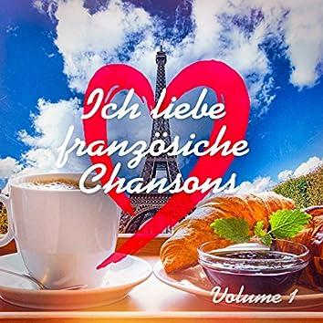 Ich liebe Französische Chansons, Vol. 1