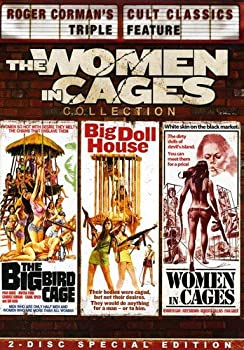 The Women in Cages Collection  The Big Bird Cage / The Big Doll House / Women in Cages  Roger Corman s Cult Classics Triple Feature