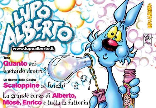 Il mensile di Lupo Alberto 363: settembre 2015 (Italian Edition)