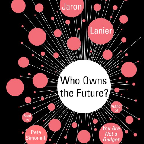Who Owns the Future? cover art
