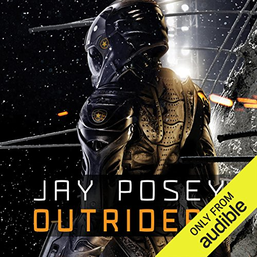 Outriders                   By:                                                                                                                                 Jay Posey                               Narrated by:                                                                                                                                 James Lindgren                      Length: 12 hrs and 10 mins     213 ratings     Overall 4.2
