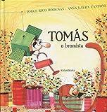 Tomás, o bromista (libros para soñar)