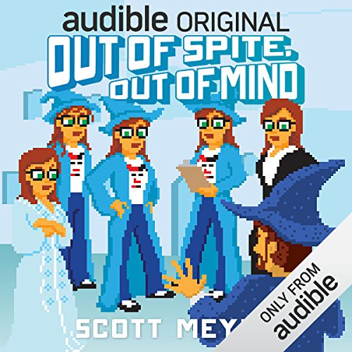 Out of Spite, Out of Mind     Magic 2.0, Book 5              By:                                                                                                                                 Scott Meyer                               Narrated by:                                                                                                                                 Luke Daniels                      Length: 7 hrs and 34 mins     5,993 ratings     Overall 4.3