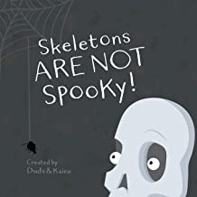 Skeletons ARE NOT Spooky! PDF