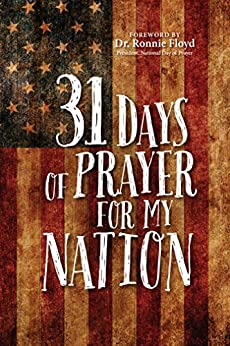 31 Days of Prayer for My Nation by [The Great Commandment Network, Ronnie Floyd]