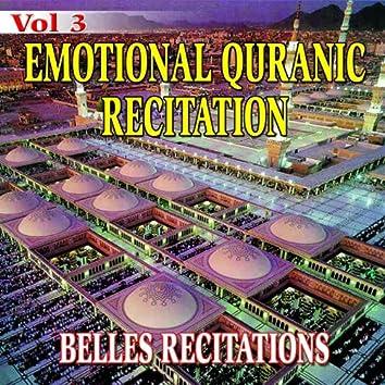 Emotional Quranic Recitation - Quran - Coran - Récitation Coranique (Vol. 3)