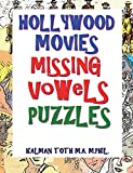 Hollywood Movies Missing Vowels Puzzles: Improve Your Vocabulary, Memory and Intelligence