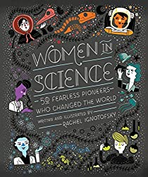 Women in Science: 50 Fearless Pioneers Who Changed the World (affiliate)
