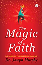 The Magic of Faith (Hardcover Library Edition)