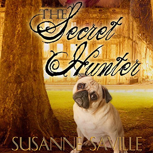 The Secret Hunter Audiobook By Susanne Saville cover art