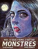 Moi, ce que j'aime, c'est les monstres - Fauve d'Or - Prix du Meilleur Album du Festival d'Angoulême 2019 - Grand Prix de la critique 2019 d'Emil Ferris